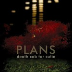 [New] Death Cab For Cutie: Plans (2LP)