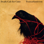 [New] Death Cab for Cutie: Transatlanticism (2LP, 10th Anniversary Ed.)