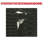 [New] Bowie, David: Station to Station (2017 remaster)