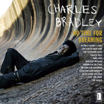 [New] Bradley, Charles: No Time for Dreaming