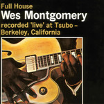[New] Montgomery, Wes: Full House