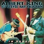 [New] King, Albert & Stevie Ray Vaughan: In Session