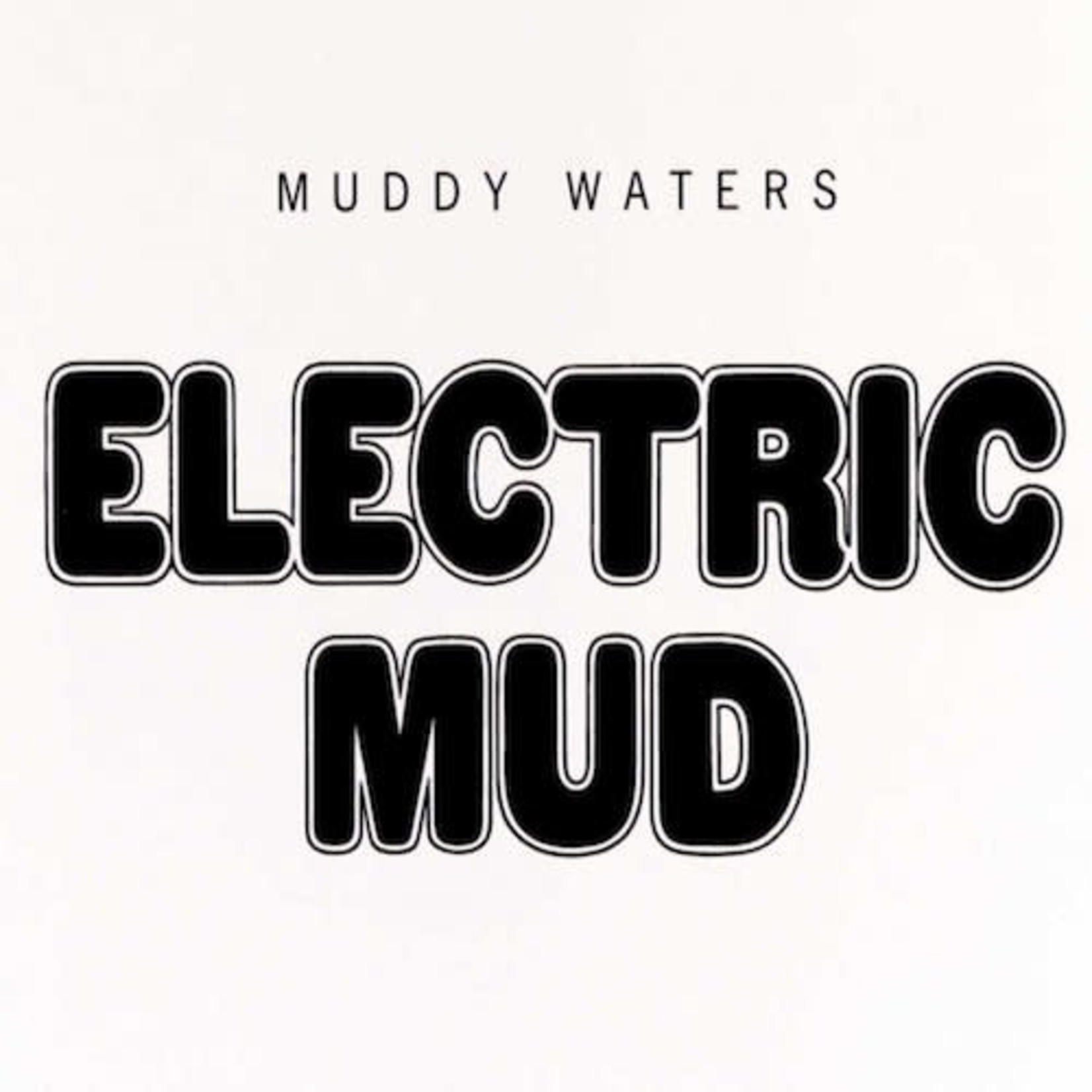 [New] Waters, Muddy: Electric Mud