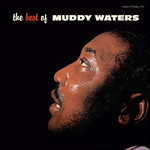 [New] Waters, Muddy: The Best Of Muddy Water