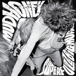 [New] Mudhoney: Superfuzz Bigmuff