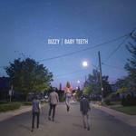 [New] Dizzy: Baby Teeth