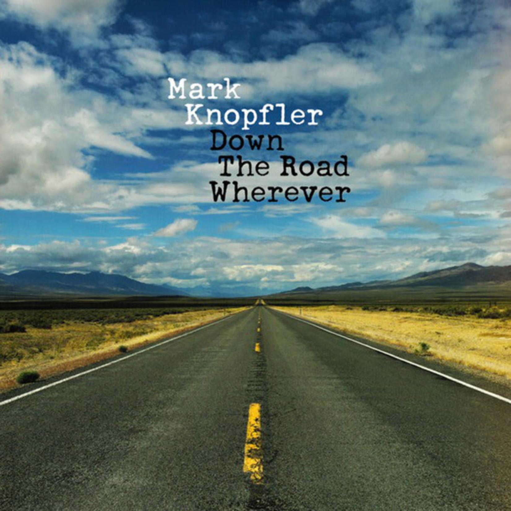 [New] Knopfler, Mark (Dire Straits): Down The Road Wherever
