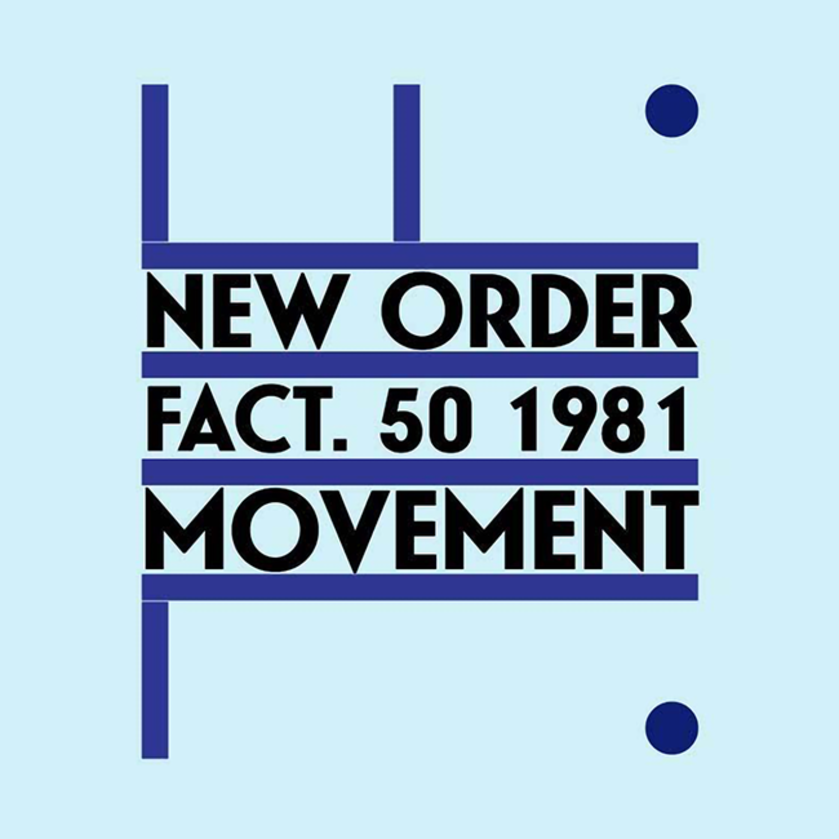 [New] New Order: Movement