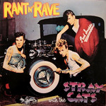 [Vintage] Stray Cats: Rant'n'Rave