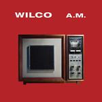 [New] Wilco: A.M. (2LP, Deluxe Ed.)