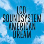 [New] LCD Soundsystem: American Dream (2LP)