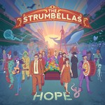 [New] Strumbellas: Hope