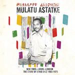 [New] Astatke, Mulatu: New York-Addis-London - The Story Of Ethio Jazz 1965-1975 (2LP)