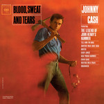 [New] Cash, Johnny: Blood, Sweat and Tears