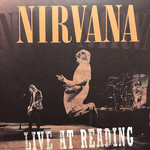 [New] Nirvana: Live At Reading (2LP)