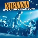 [New] Nirvana: Live at the Paramount (2LP)