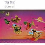 [New] Talk Talk: It's My Life
