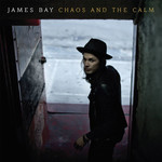 [New] Bay, James: Chaos And The Calm