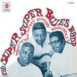 [New] Howlin' Wolf, Muddy Waters & Bo Diddley: The Super Super Blues Band