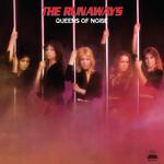 [New] Runaways: Queens Of Noise