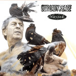 [New] Our Lady Peace: Naveed