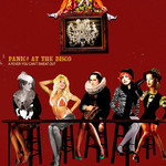 [New] Panic! At The Disco: A Fever You Can't Sweat Out