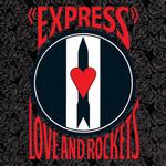 [Vintage] Love & Rockets: Express