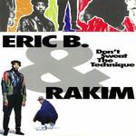 [New] Eric B. & Rakim: Don't Sweat The Technique (2LP)