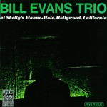 [New] Evans, Bill Trio: The Bill Evans Trio At Shelly's Manne-Hole