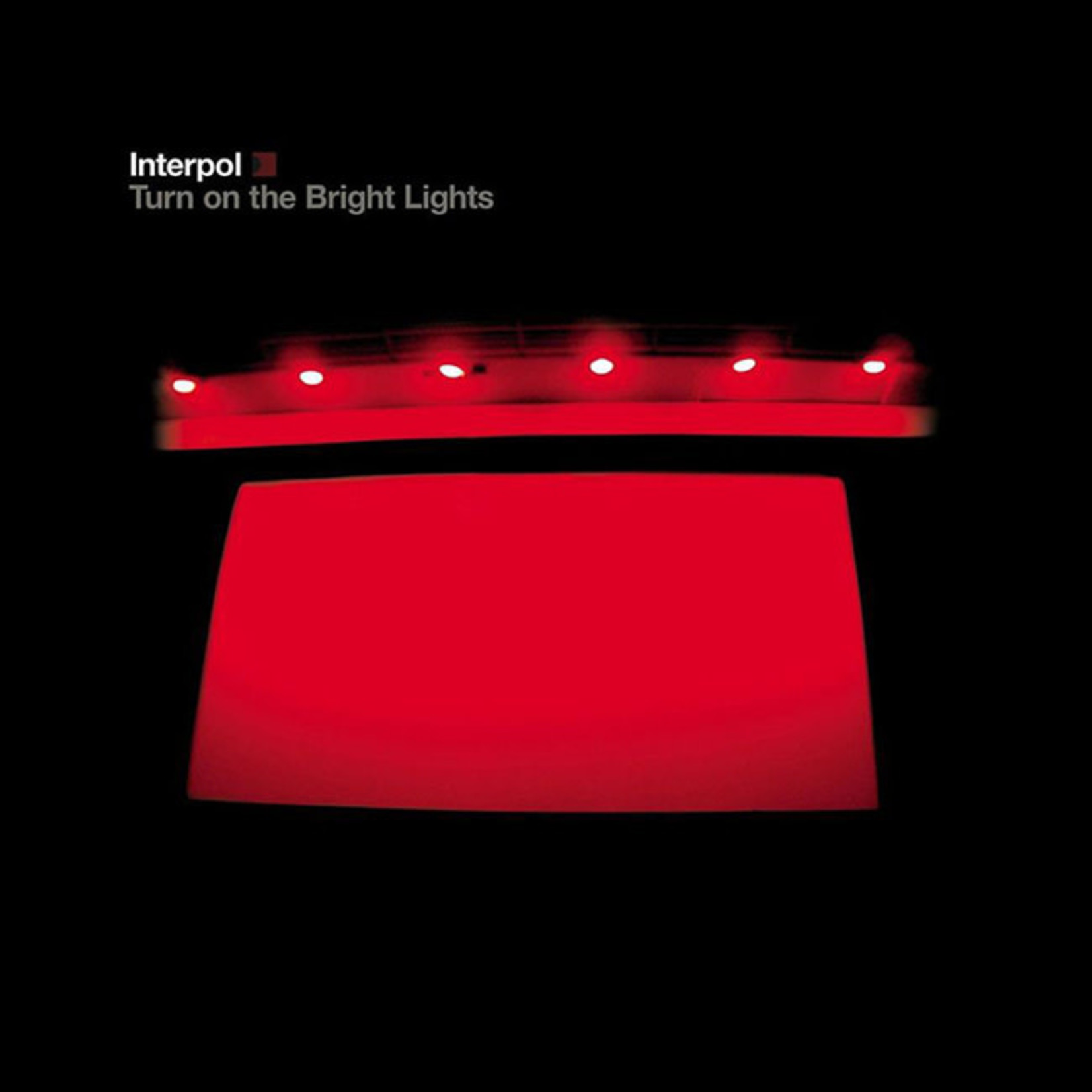 [New] Interpol: Turn On The Bright Lights