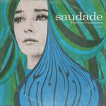 [New] Thievery Corporation: Saudade