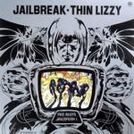 [New] Thin Lizzy: Jailbreak