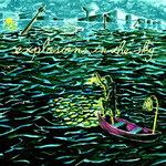 [New] Explosions In The Sky: All Of A Sudden I Miss Everyone (2LP)