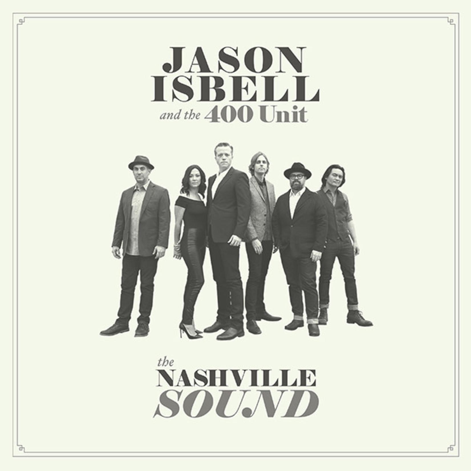 [New] Isbell, Jason & the 400 Unit: The Nashville Sound