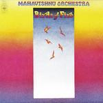 [New] Mahavishnu Orchestra (John McLaughlin): Birds Of Fire