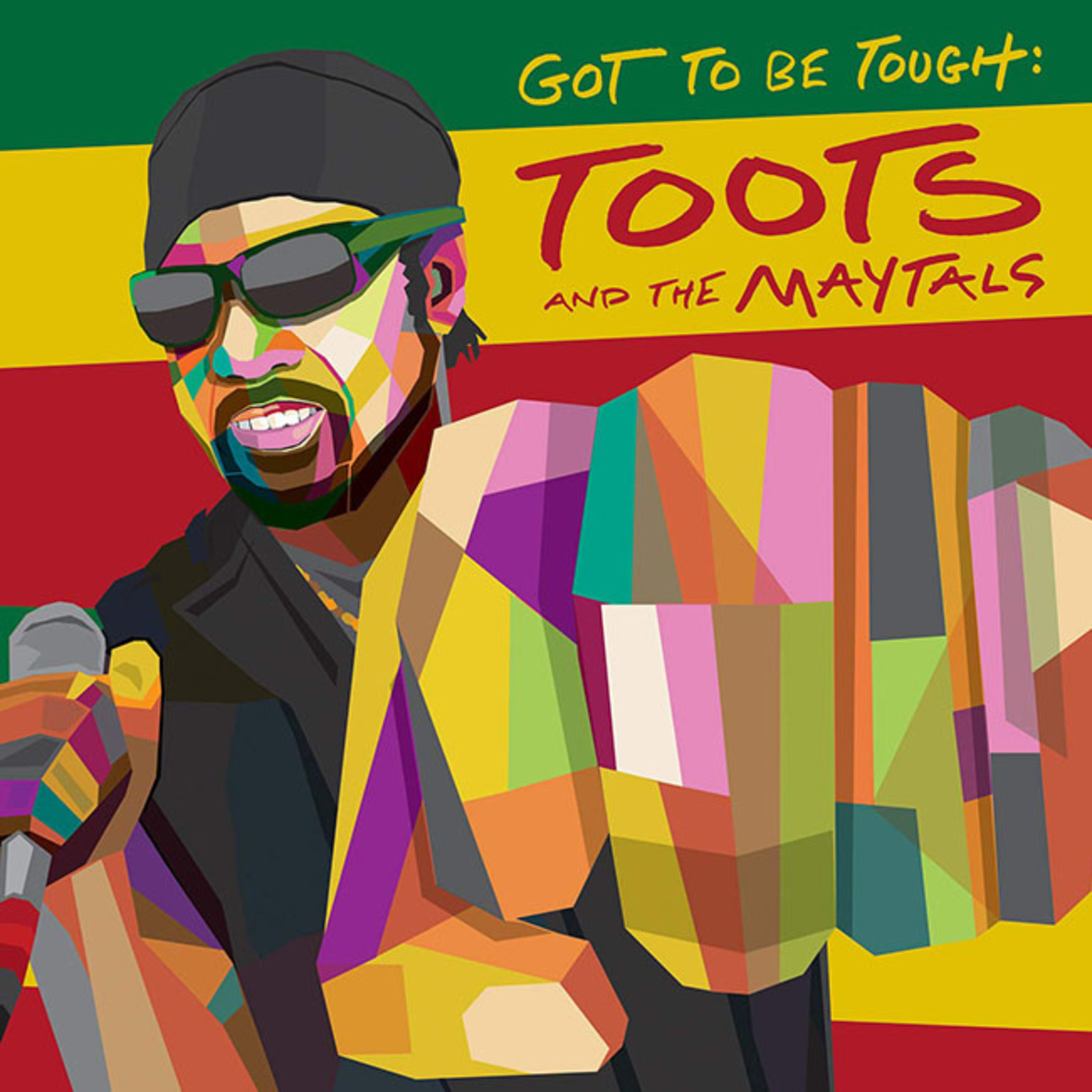 [New] Toots & the Maytals: Got To Be Tough