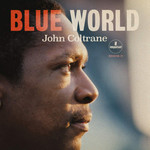 [New] Coltrane, John: Blue World