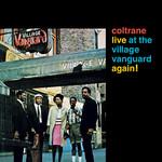 [New] Coltrane, John: Live At The Village Vanguard Again!