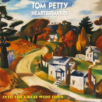 [New] Petty, Tom & the Heartbreakers: Into The Great Wide Open