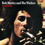 [New] Marley, Bob & the Wailers: Catch A Fire