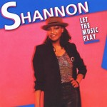 [Vintage] Shannon: Let the Music Play
