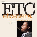 [New] Shorter, Wayne: Etcetera (Tone Poet Series)