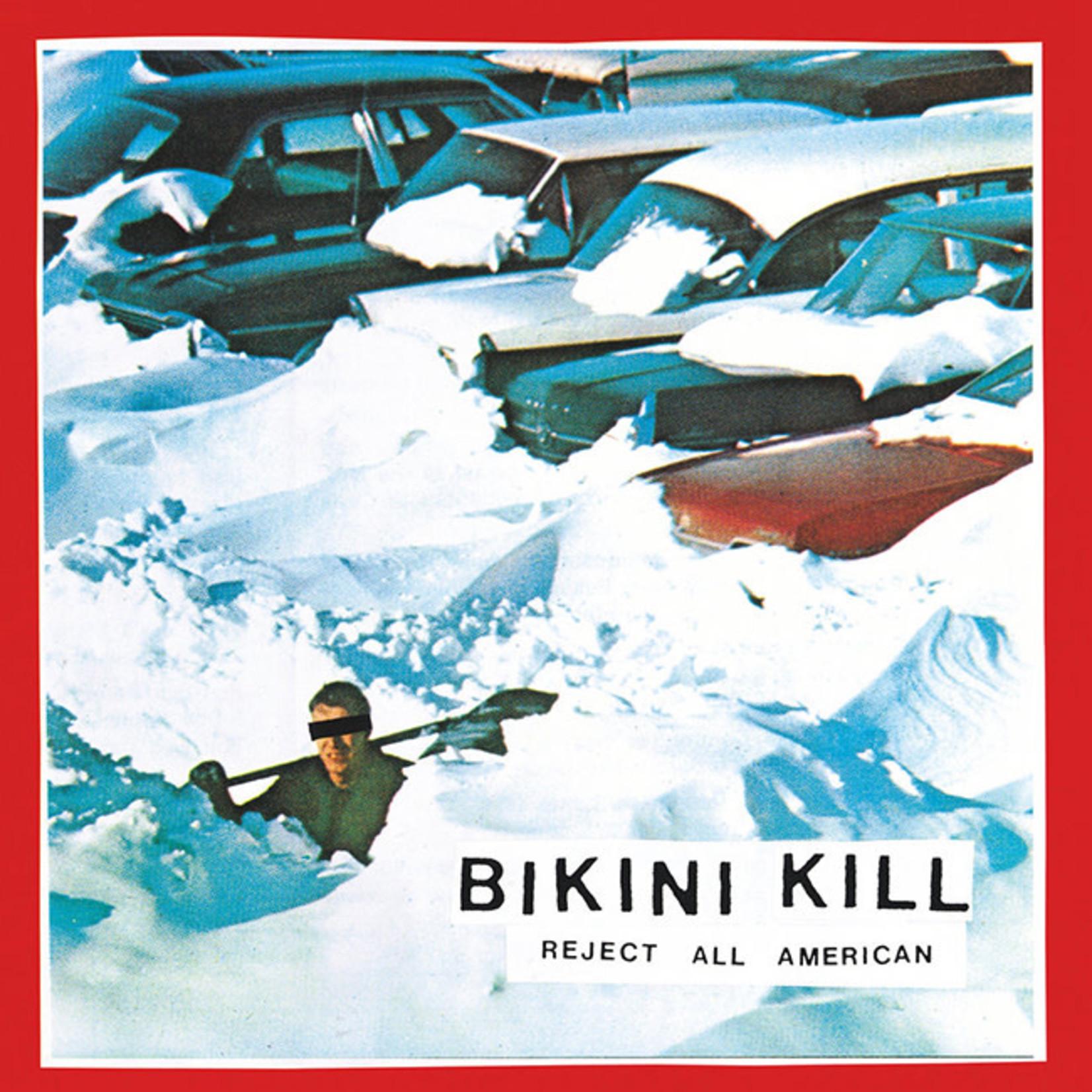 [New] Bikini Kill: Reject All American