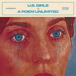 [New] U.S. Girls: A Poem Unlimited