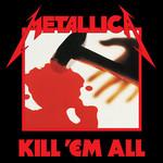 [New] Metallica: Kill 'Em All