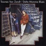 [New] Van Zandt, Townes: Delta Momma Blues