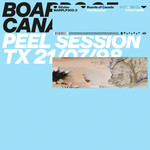 [New] Boards Of Canada: Peel Session EP