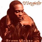 [New] D'Angelo: Brown Sugar (2LP)