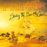 [New] Primus: Sailing The Seas Of Cheese