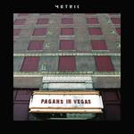 [New] Metric: Pagans In Vegas (2LP)
